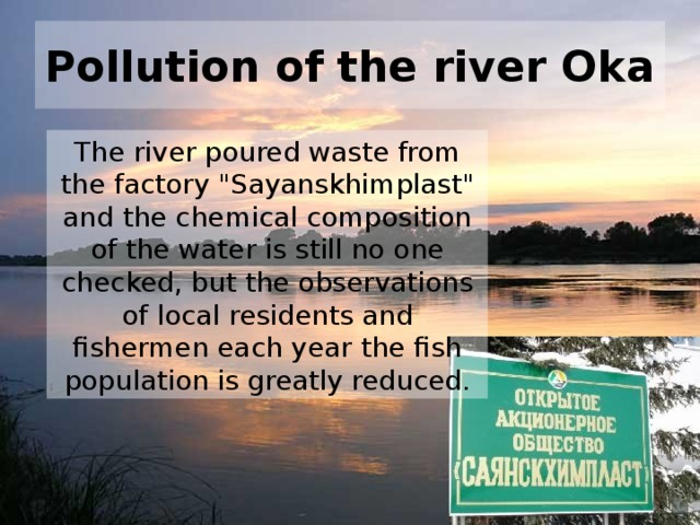 Pollution of the river Oka The river poured waste from the factory