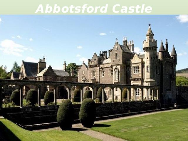 Abbotsford Castle