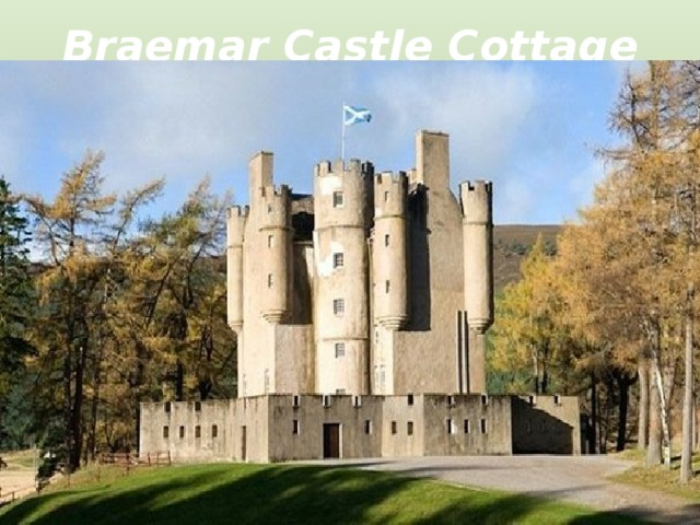 Braemar Castle Cottage