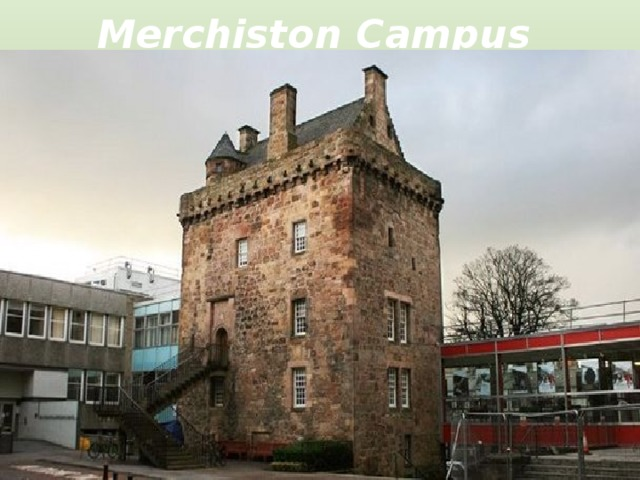 Merchiston Campus