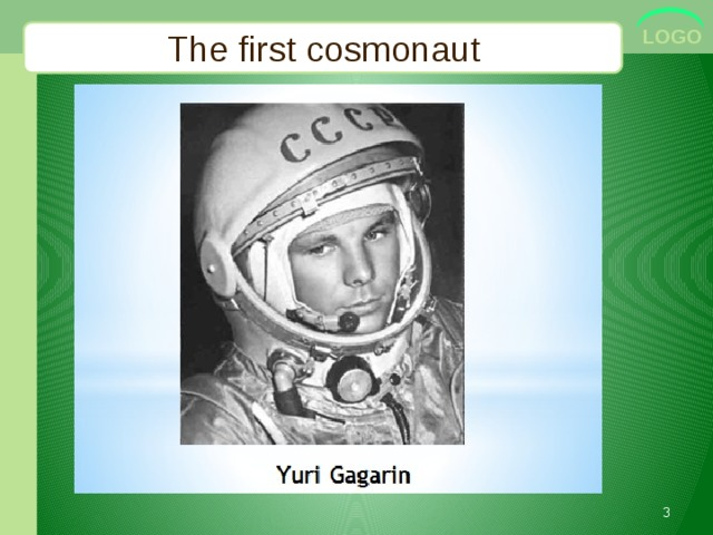 The first cosmonaut
