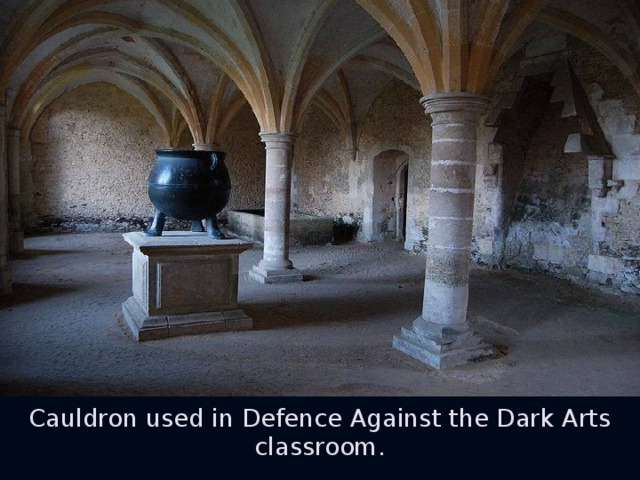 Cauldron used in Defence Against the Dark Arts classroom.