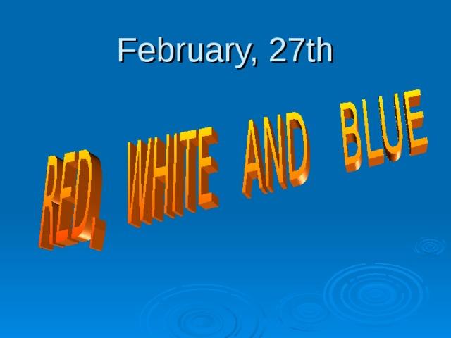 February, 27th