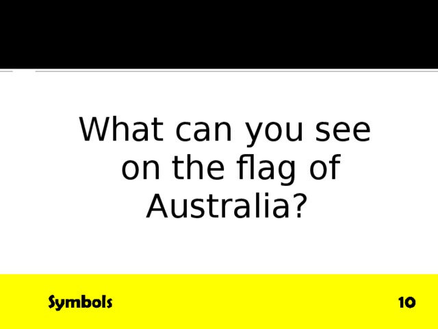 QUESTION What can you see  on the flag  of Australia?