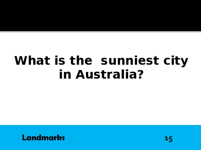 What is the sunniest city  in Australia?