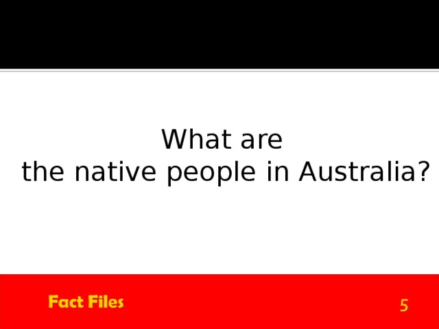 What are the native people in Australia?