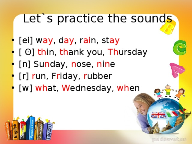 Let`s practice the sounds