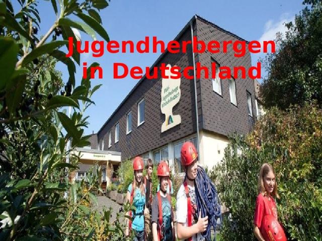 Вставка рисунка Jugendherbergen in Deutschland
