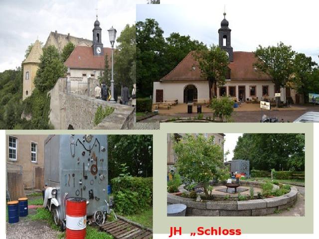 """JH """"Schloss Mutzschen"""""""