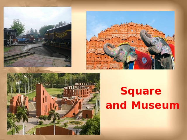 Square and Museum