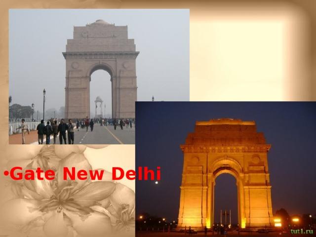 Gate New Delhi