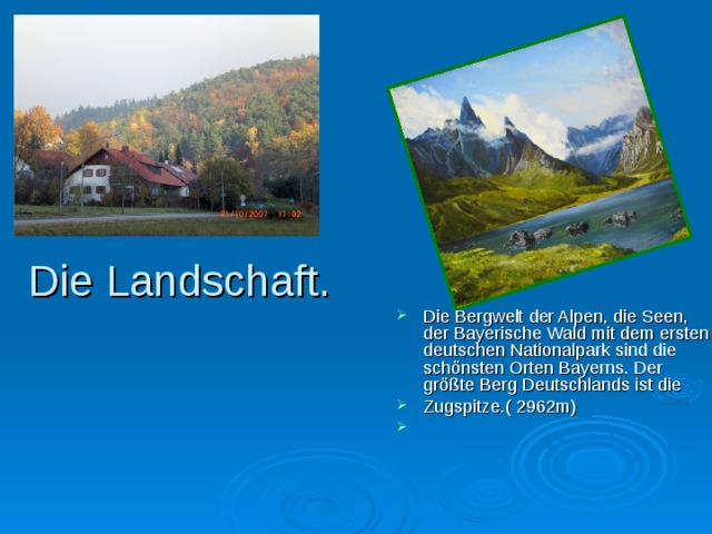 Die Landschaft.