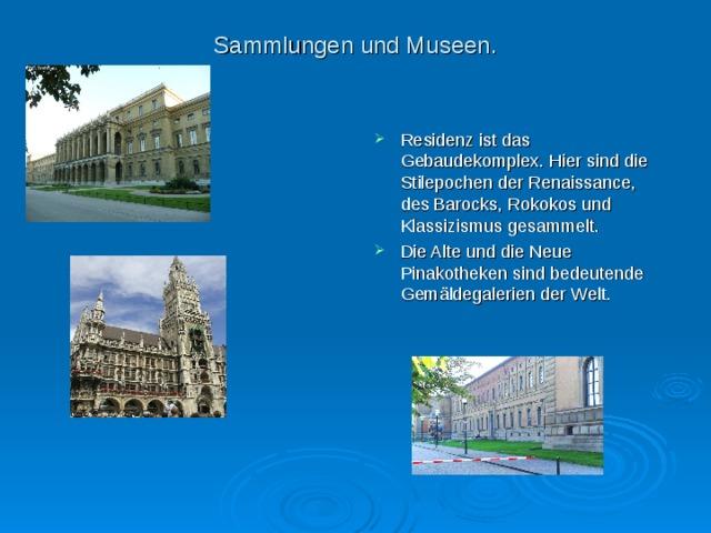 Sammlungen und Museen.