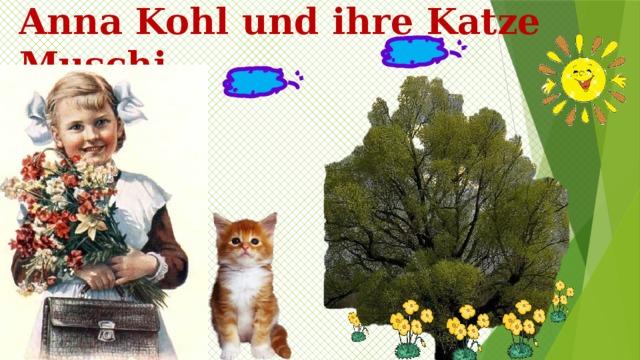 Anna Kohl und ihre Katze Muschi