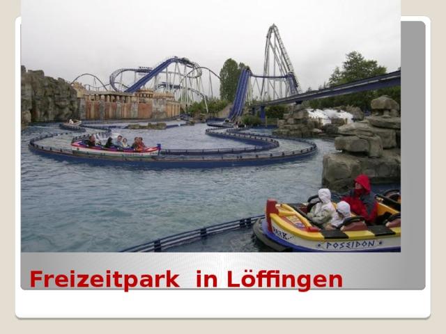 Freizeitpark in Löffingen