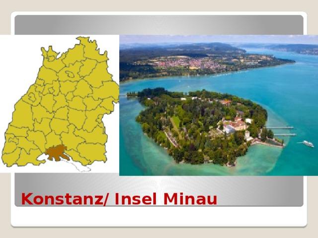 Konstanz/ Insel Minau