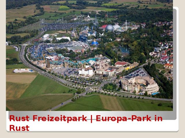 Rust Freizeitpark | Europa-Park in Rust
