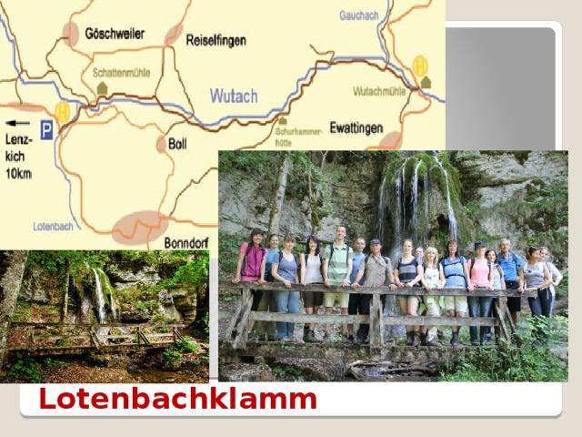 Lotenbachklamm
