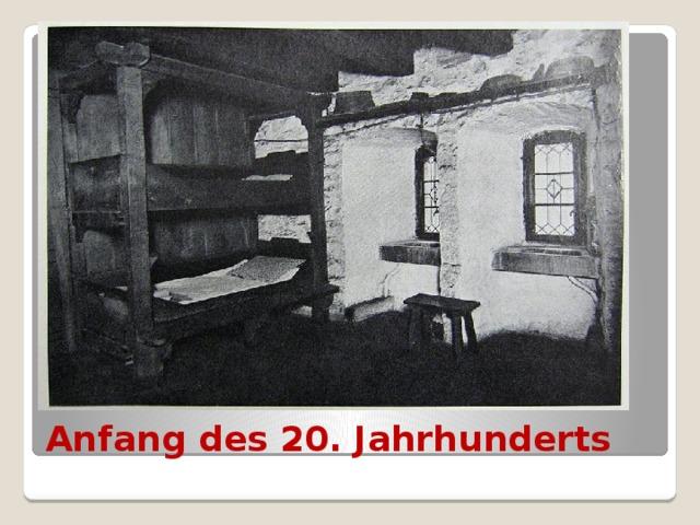 Anfang des 20. Jahrhunderts