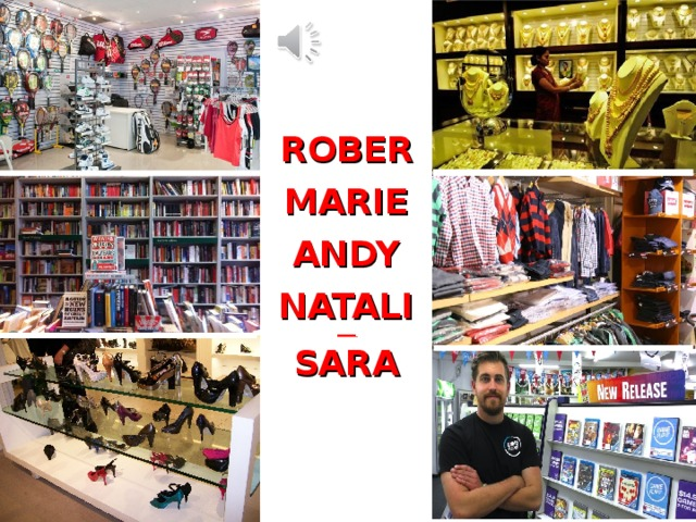 ROBERT MARIE ANDY NATALIE SARA