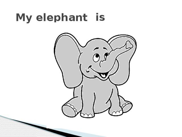 is My elephant
