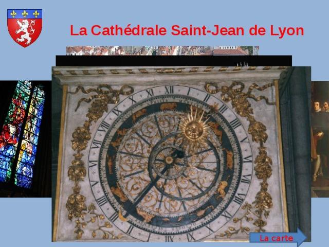 La Cathédrale Saint-Jean de Lyon La carte
