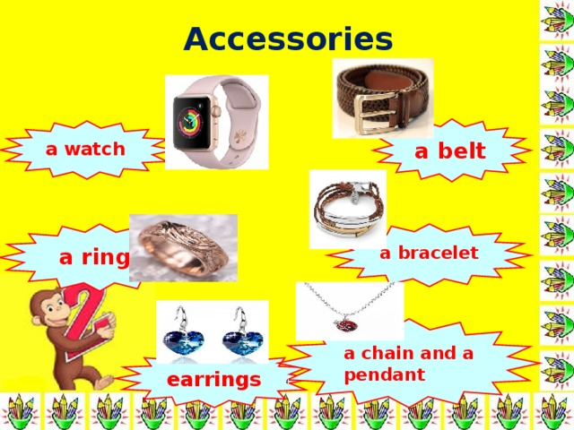 Accessories a belt a watch  a ring a bracelet a chain and a pendant earrings