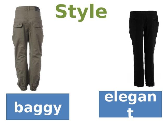 Style elegant baggy