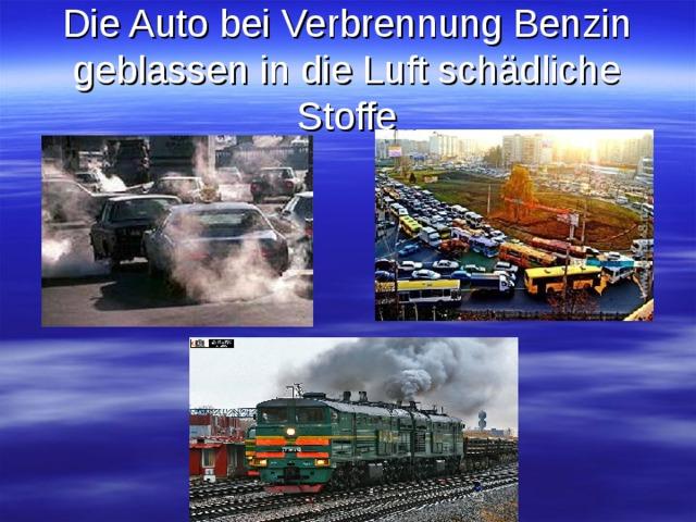 Die Auto bei Verbrennung Benzin geblassen in die Luft schädliche Stoffe