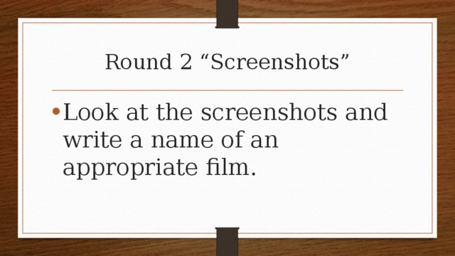 """Round 2 """"Screenshots"""""""