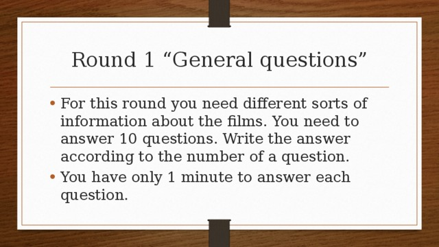 """Round 1 """"General questions"""""""
