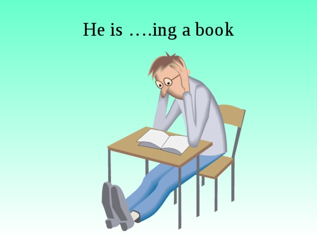 He is ….ing a book