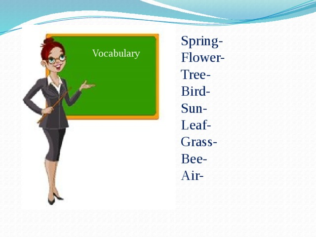 Spring- Flower- Tree- Bird- Sun- Leaf- Grass- Bee- Air- Vocabulary