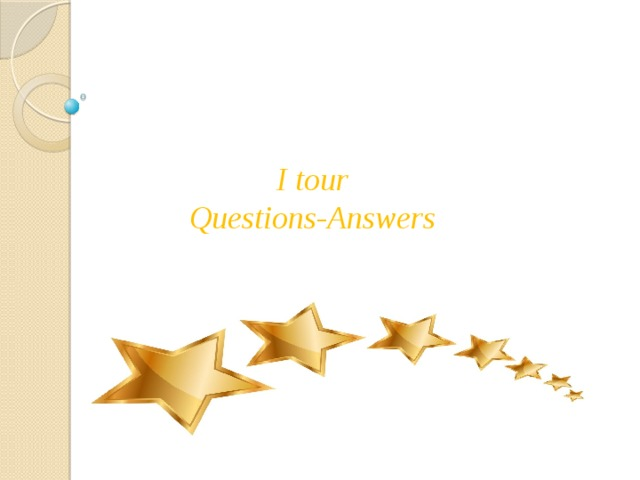 I tour  Questions-Answers