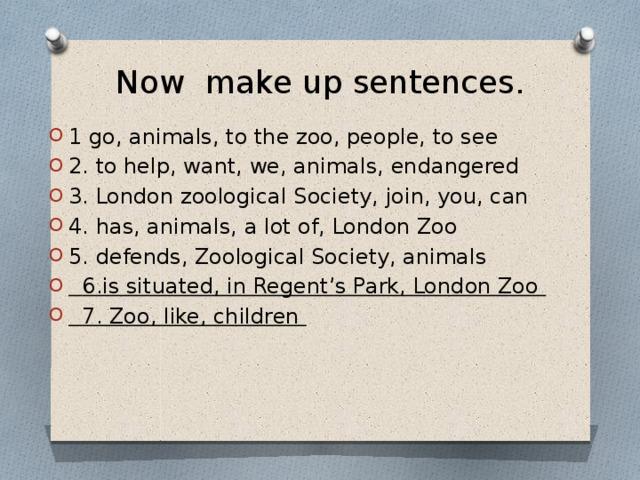 Now make up sentences.