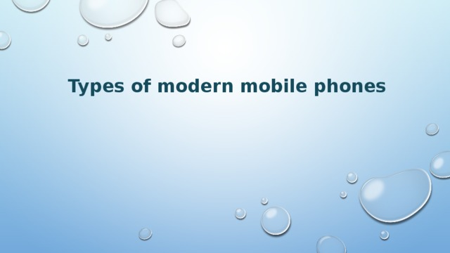 Types of modern mobile phones