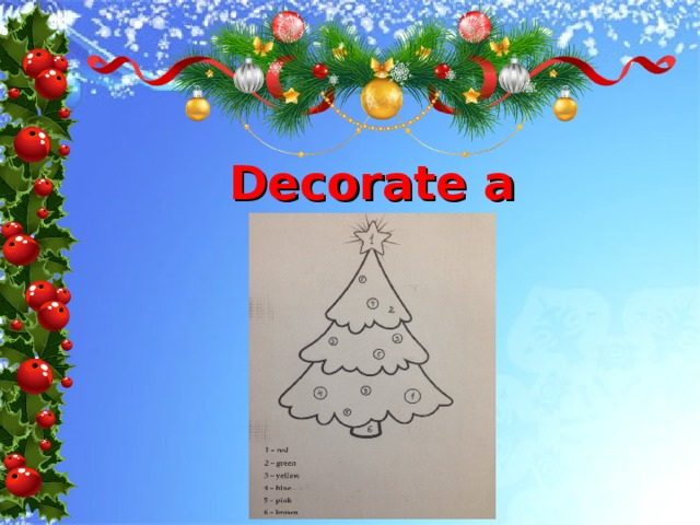 Decorate a tree