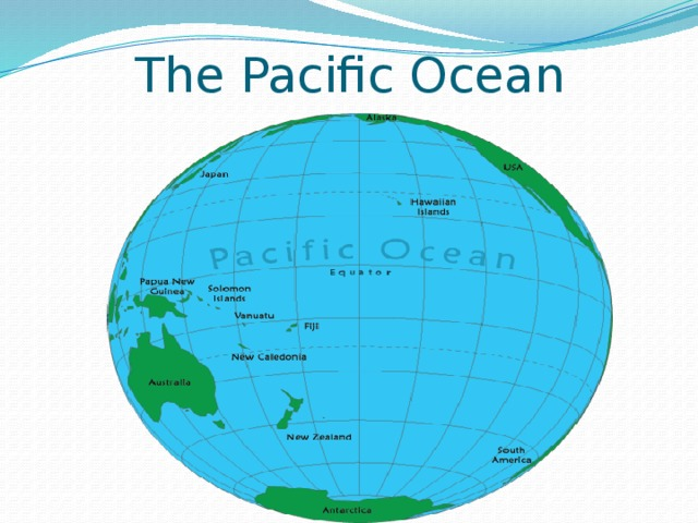 The Pacific Ocean