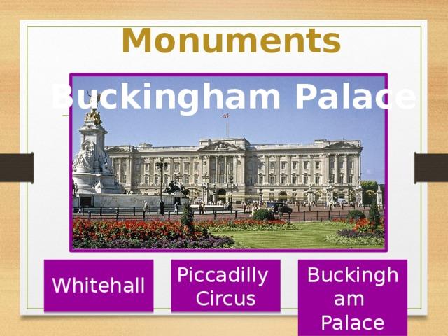 Monuments Buckingham Palace Piccadilly Buckingham Circus Palace Whitehall