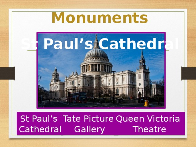 Monuments St Paul's Cathedral St Paul's Tate Picture Queen Victoria Cathedral Gallery Theatre