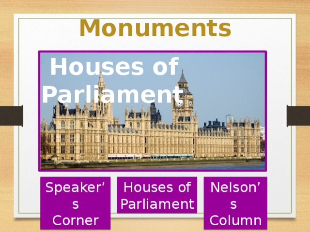 Monuments  Houses of Parliament Speaker's Houses of Nelson's Corner Parliament Column