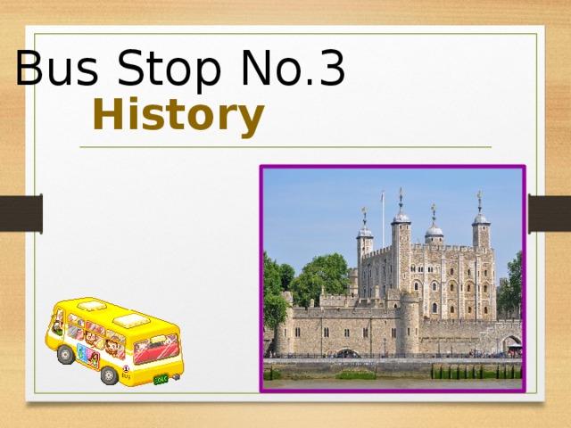 Bus Stop No.3 History