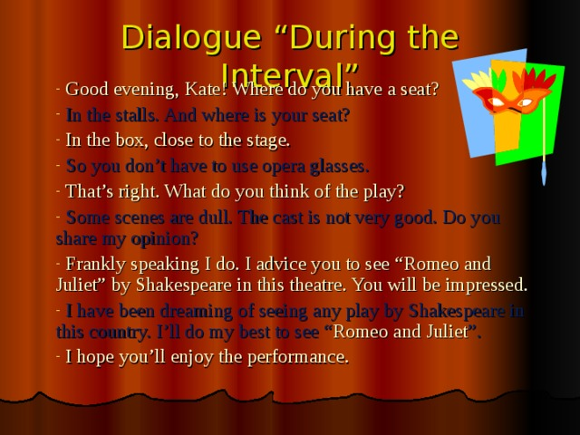 "Dialogue ""During the Interval"""