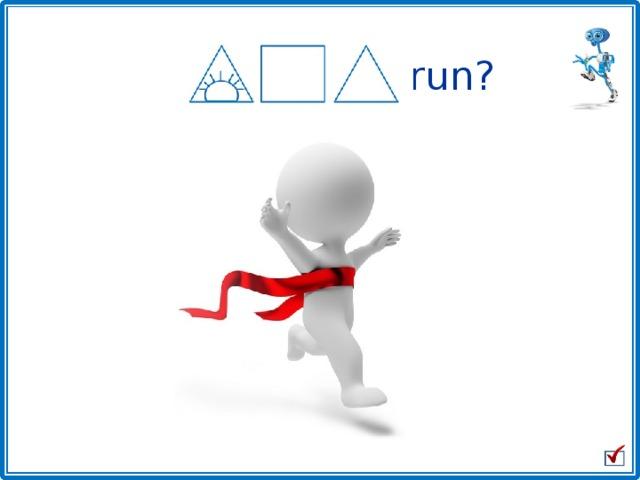 Will he run?