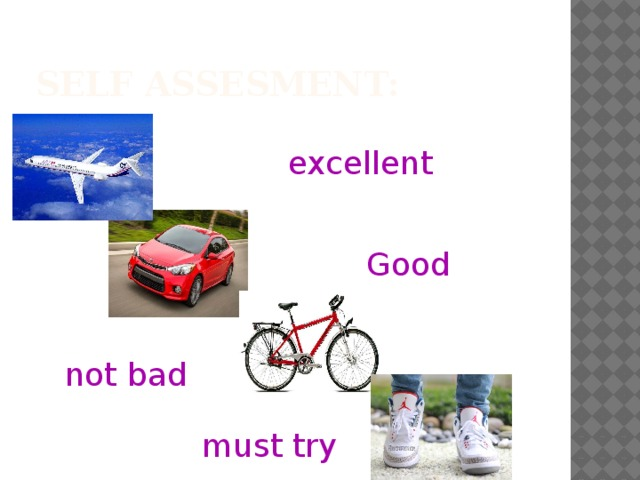 Self assesment: excellent Good not bad must try
