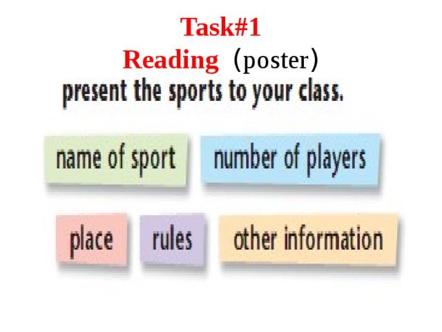 Task#1  Reading ( poster )