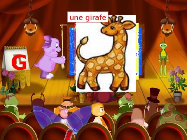 une girafe un gymnaste G