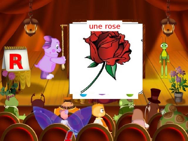 une rose une raquette R