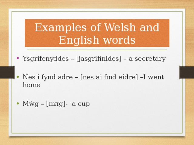 Examples of Welsh and English words