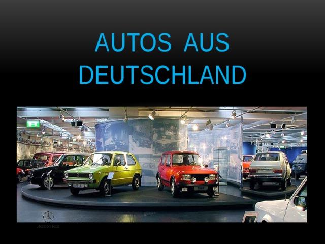 Autos aus Deutschland